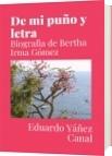De mi puño y letra - Eduardo Yáñez Canal