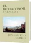 EL RETROVISOR - JON GALLEGO OSORIO