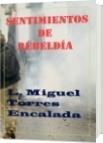 Sentimientos de Rebeldía - Lauro Miguel Torres Encalada