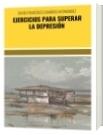 EJERCICIOS PARA SUPERAR LA DEPRESIÓN - DAVID FRANCISCO CAMARGO HERNÁNDEZ