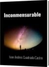 Inconmensurable - Ivan Andres Cuadrado Castro