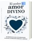 El poder del amor divino - Alwim Fernando Camargo Ballesteros
