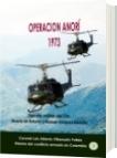 Operación Anorí 1973 - Luis Alberto Villamarin Pulido