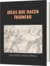 IDEAS QUE HACEN TRIUNFAR - DAVID FRANCISCO CAMARGO HERNÁNDEZ