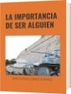 LA IMPORTANCIA DE SER ALGUIEN - DAVID FRANCISCO CAMARGO HERNÁNDEZ