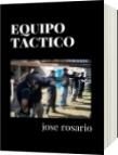 EQUIPO TACTICO - jose rosario