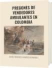 PREGONES DE VENDEDORES AMBULANTES EN COLOMBIA - DAVID FRANCISCO CAMARGO HERNÁNDEZ
