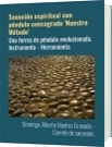 Sanación espiritual con péndulo consagrado 'Nuestro Método' - Domingo Alberto Montes Granado - Comité de sanación.