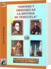 ERRORES Y OMISIONES EN LA HISTORIA DE VENEZUELA - Jesús Tortoza Acevedo