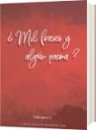¿Mil frases y algún poema? - Volumen 1 - Jorge Luis Diazgranados Lugo