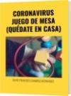 CORONAVIRUS JUEGO DE MESA (QUÉDATE EN CASA) - DAVID FRANCISCO CAMARGO HERNÁNDEZ