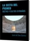 LA SECTA DEL PIGMEO - Juan de Dios Gomez