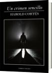 Un crimen sencillo - Harold Cortes