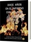 Doce años en el infierno con las Farc - Luis Alberto Villamarin Pulido