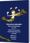 Naturaleza indomable - Roberto Mandeur Cortés