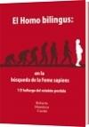 El Homo bilingus: en la búsqueda de la Feme sapiens - Roberto Mandeur Cortés