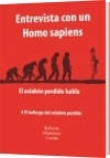 Entrevista con un Homo sapiens - Roberto Mandeur Cortés