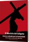El Martirio del Gólgota - Roberto Mandeur Cortés