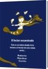 El lector secuestrado - Roberto Mandeur Cortés