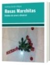 Rosas Marchitas - marleny clavijo villegas