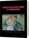 CÓMICS REFLEXIVOS SOBRE EL CORONAVIRUS - DAVID FRANCISCO CAMARGO HERNÁNDEZ