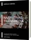 Narrativas Transmedia a partir de libros de ficción y no ficción - Harold Cortés