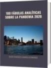 100 FÁBULAS ANALÍTICAS SOBRE LA PANDEMIA 2020 - DAVID FRANCISCO CAMARGO HERNÁNDEZ