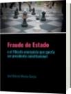 Fraude de Estado - José Marcos Moreno García