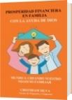 Prosperidad Financiera en Familia Con la Ayuda de DIOS - CRISTHIAM SILVA