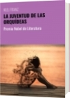 LA JUVENTUD DE LAS ORQUÍDEAS - M.B. FRANZ