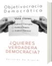 Objetivocracia Democrática - Bernardo De Urquidi