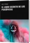 EL LIBRO SECRETO DE LOS PSICÓPATAS - M.B. FRANZ