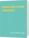 Universalis rerum dialectica - Frans Martínez Pintor
