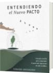 Entendiendo el Nuevo Pacto - Fernando Arrosagaray
