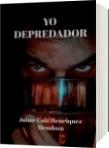 Yo Depredador - Jaime Luis Henriquez Mendoza