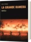 LA GRANDE RAMERA - M.B. FRANZ