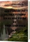 HISTORIAS DE ULTRATUMBA EN EL SALTO DE EL TEQUENDAMA - Catherine Escobar