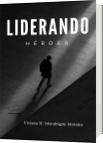 Liderando Héroes - Viviana Hercilia Mondragon Morales