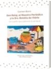 Don Reloj, el Maestro Periódico y la Sra. Botella de Vidrio - Carmen de Jesús Borre de Rodríguez