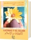Latinas y el Islam - Antología En dos idiomas: árabe y español - Cristal Beltrán López, Ma. Alejandra García, Jenifer Vargas