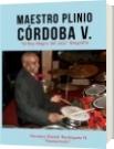MAESTRO PLINIO CORDOBA VALENCIA - Homero Daniel Rodriguez