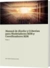 Manual de diseño y Criterios para Modeladores BIM y Coordinadores BIM - jose ramon urquiola moreno