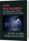 LOS INVASORES - RUBÉN DARÍO NEIRA HURTADO