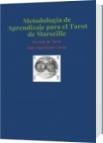 Metodología de Aprendizaje para el Tarot de Marseille - Italo Marchioni Garcia