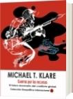 Guerras por los recursos - Michael T. Klare