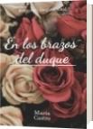 En los brazos del duque - María Angélica Castro Cabarcas