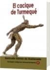 El cacique de Turmequé - Gertrudis Gomez de Avellaneda