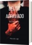 Delito Agravado - Karol Marcela Lugo Theran