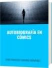 AUTOBIOGRAFÍA EN CÓMICS - DAVID FRANCISCO CAMARGO HERNÁNDEZ