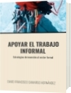 APOYAR EL TRABAJO INFORMAL - DAVID FRANCISCO CAMARGO HERNÁNDEZ